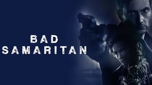Bad Samaritan Film Complet (2018)