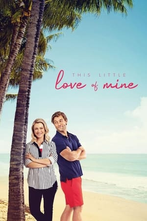 Watch This Little Love of Mine Full Movie