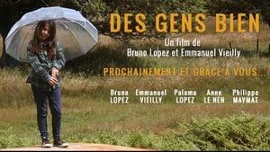 Des Gens Bien (2019)