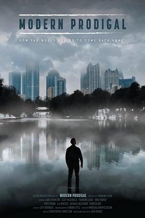Modern Prodigal 2020 Full Movie