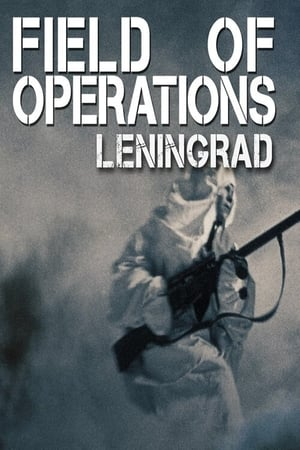 Field of Operations: Leningrad (2021)