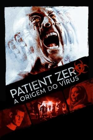Paciente Zero - Poster