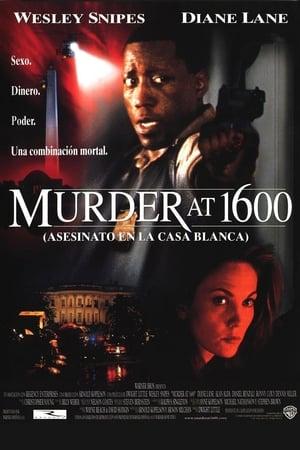 Murder at 1600: asesinato en la Casa Blanca