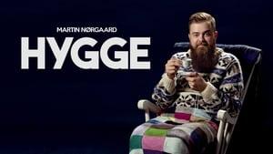 Martin Nørgaard: Hygge (2019)