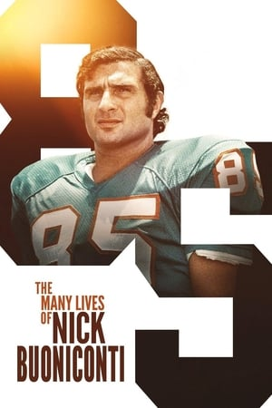 Watch The Many Lives of Nick Buoniconti Full Movie