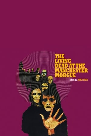 The Living Dead at Manchester Morgue