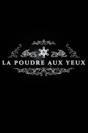 Watch La poudre aux yeux Full Movie