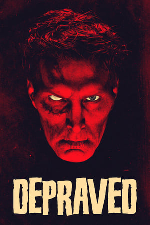 Depraved 2019 Full Movie