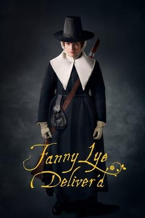 Fanny Lye Deliver'd-Tanya Reynolds