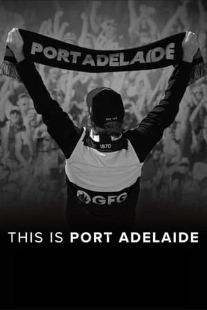 This Is Port Adelaide (2021)