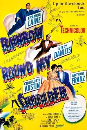 Rainbow 'Round My Shoulder