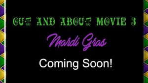 مشاهدة فيلم Out and About 3: Mardi Gras 2021 أون لاين مترجم