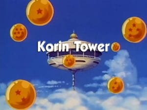 Now you watch episode Korin Tower - Dragon Ball