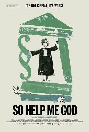 So Help Me God (2018)