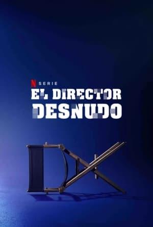 VER El director desnudo (2019) Online Gratis HD