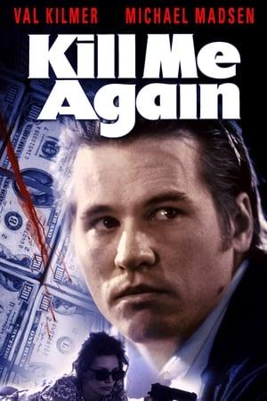 Kill Me Again-Val Kilmer