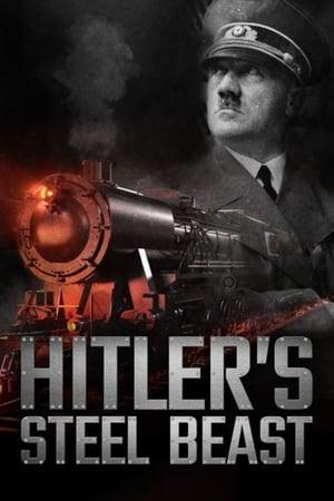 Le train d'Hitler: bête d'acier