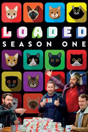 Loaded: Season 1