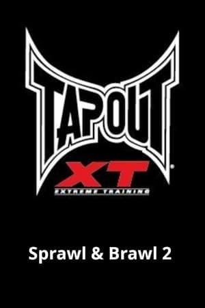 Tapout XT - Sprawl & Brawl 2