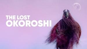 The Lost Okoroshi