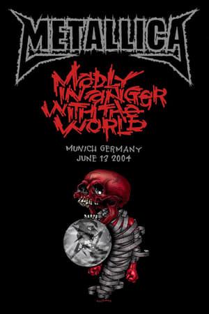 Metallica: Live in Munich, Germany - June 13, 2004