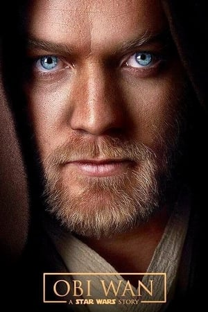 Obi Wan: A Star Wars Story