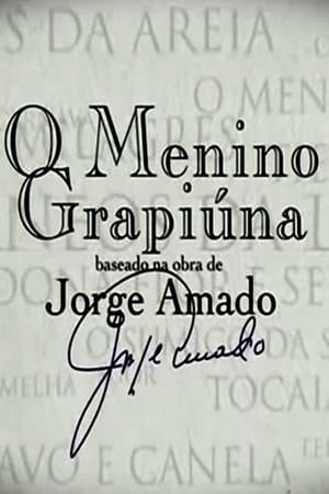 Jorge Amado - O Menino Grapiúna