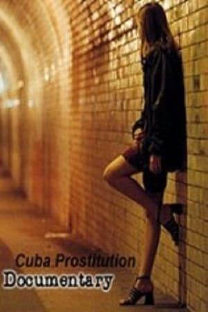 The Cuba Prostitution Documentary-Azwaad Movie Database
