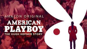 American Playboy: The Hugh Hefner Story 2017