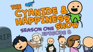 The Cyanide & Happiness Show Season 1 Episode 8