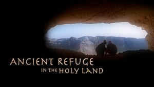 Ancient Refuge in the Holy Land