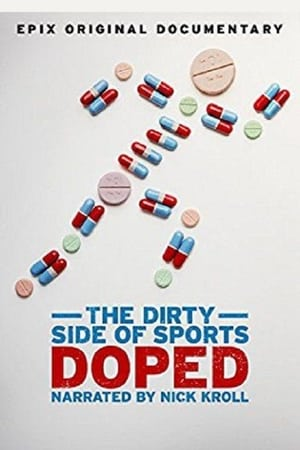 Doped: The Dirty Side of Sports