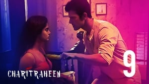 Charitraheen: Season 1- Episode 9