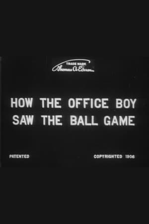 Image How the Office Boy Saw the Ball Game