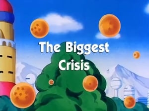 HD series online Dragon Ball Season 8 Episode 20 The Biggest Crisis