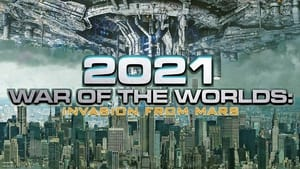 The War of the Worlds 2021 2021