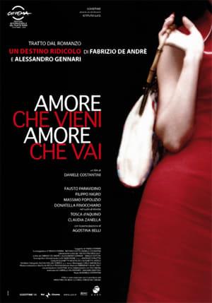Amore che vieni, amore che vai (2007)
