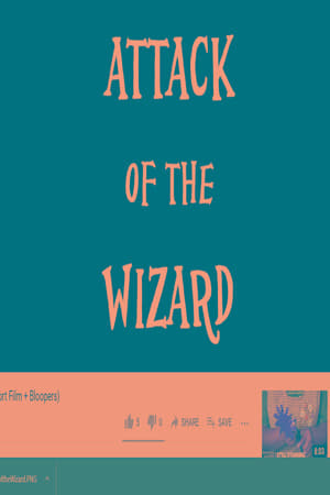 Attack of the Wizard