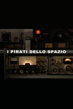 I pirati dello spazio (2007)