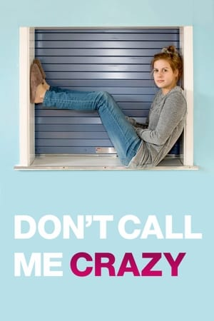 Don't Call Me Crazy (2013)