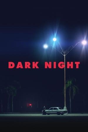 Dark Night (2017)
