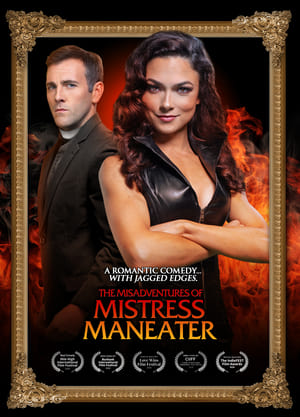 The Misadventures of Mistress Maneater (2020)