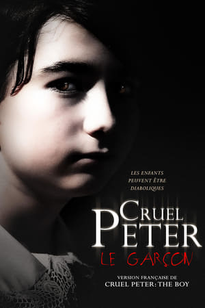 Film Cruel Peter streaming VF gratuit complet