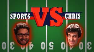 Chris vs. Sports