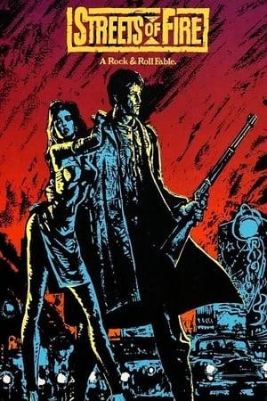 Streets of Fire – Străzile în flăcări (1984)