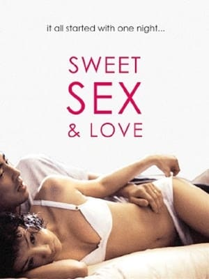 The Sweet Sex and Love (2003)