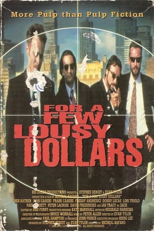 For a Few Lousy Dollars (1995)