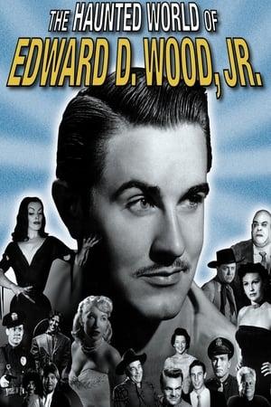 The Haunted World of Edward D. Wood, Jr.