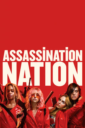 Watch Assassination Nation Full Movie