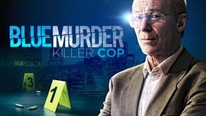 English movie from 2017: Blue Murder - Killer Cop